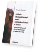 Działania władz państwowych wobec Kościoła katolickiego w Toruniu