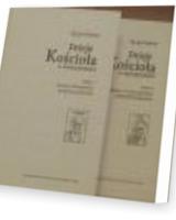 Dzieje Kościoła w starożytności Tom 1/2. Tom I. Epoka wielkich prześladowań. Tom II. Kościół w cesarstwie chrześcijańskim. KOMPLET