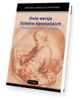 Dwie wersje. Dziejów Apostolskich. Teksty standardowy i zachodni