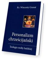Personalizm chrześcijański. Teologia osoby ludzkie