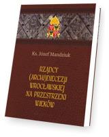 Rządcy Archidiecezji Wrocławskiej