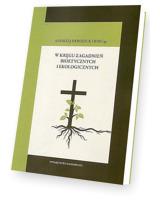 W kręgu zagadnień bioetycznych i ekologicznych. Seria: Prace Wydziału Teologii 183