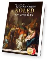 Wielka księga Kolęd i Pastorałek