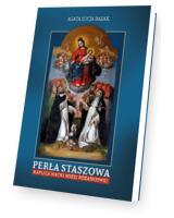 Perła Staszowa. Kaplica Matki Bożej Różańcowej