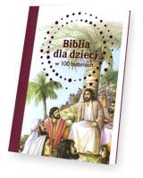 Biblia dla dzieci w 100 historiach
