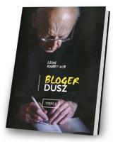 Bloger dusz cz. 1