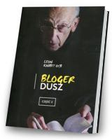 Bloger dusz cz. 2