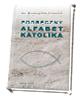 Podręczny alfabet katolika - okładka książki