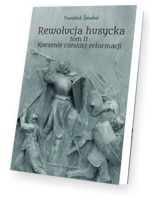 Rewolucja husycka. Tom 2. Korzenie czeskiej reformacji