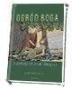 Ogród Boga. Stąpając po Ziemi Świętej - okładka książki