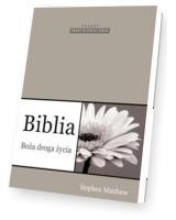 Biblia. Boża droga życia