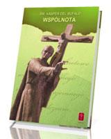 Wspólnota - fragmenty listów św. Kaspra del Bufalo