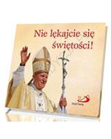 Perełka papieska 22. Nie lękajcie się świętości!