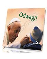 Perełka papieska 24 - Odwagi!