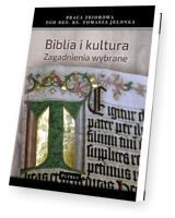 Biblia i Kultura. Zagadnienia wybrane
