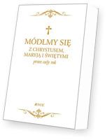 Módlmy się z Chrystusem, Maryją i świętymi przez cały rok