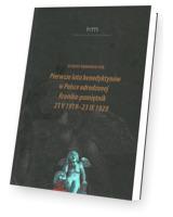 Pierwsze lata benedyktynów w Polsce odrodzonej. Kronika-pamiętnik 21 V 1919 -23 IX 1929