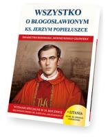 Wszystko o błogosławionym ks. Jerzym Popiełuszce
