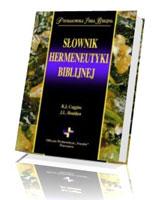 Słownik hermeneutyki biblijnej. Prymasowska Seria Biblijna