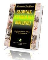 Słownik symboliki biblijnej. Prymasowska Seria Biblijna