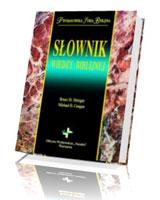 Słownik wiedzy biblijnej. Prymasowska Seria Biblijna