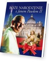 Boże Narodzenie z Janem Pawłem II