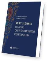 Nowy słownik wczesnochrześcijańskiego piśmienn.