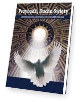 Przybądź, Duchu Święty - cykl jednoroczny