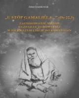U stóp Gamaliela... (Dz 22,3)
