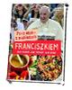 Przy stole z papieżem Franciszkiem. - okładka książki