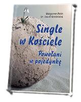 Single w Kościele. Powołani w pojedynkę