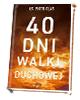 40 dni walki duchowej - okładka książki