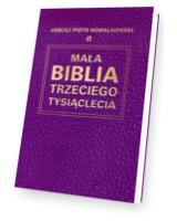 Mała Biblia Trzeciego Tysiąclecia
