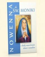 Nowenna do św. Moniki - o łaskę nawrócenia dzieci i wnuków