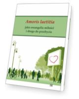 Amoris laetitia jako ewangelia miłości i droga do przebycia