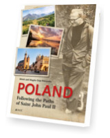 Poland Following the Paths of Saint John Paul II