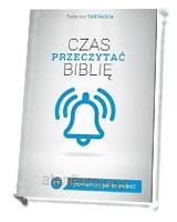 Czas przeczytać Biblię. ...i powiem ci, jak to zrobić