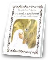 O Imeldzie Lambertini patronce dzieci