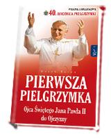 Pierwsza Pielgrzymka Ojca Świętego Jana Pawła II do Ojczyzny