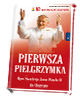 Pierwsza Pielgrzymka Ojca Świętego - okładka książki