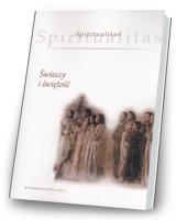Spiritualitas. Tom 4. Świeccy i świętość