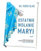 Ostatnie wołanie Maryi