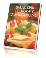 Smaczne potrawy z makaronu
