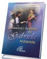 Nowenna i modlitwy do Gabriela Archanioła