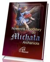 Nowenna i modlitwy do Michała Archanioła