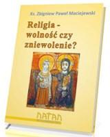 Religia - wolność czy zniewolenie? . PAKIET 10 SZTUK