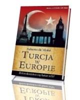 Turcja w Europie. Dobrodziejstwo czy katastrofa?