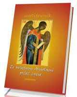 Ze świętymi Aniołami przez życie