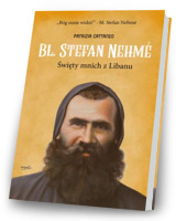 Bł. Stefan Nehme. Święty mnich z Libanu