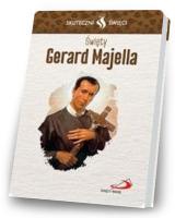 Karta Skuteczni Święci. Święty Gerard Majella